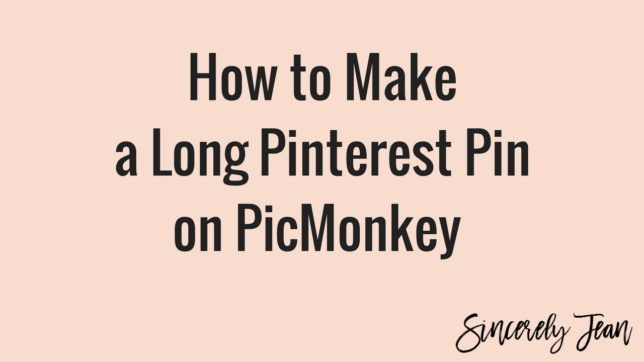 How to Make a Long Pinterest Pin on PicMonkey