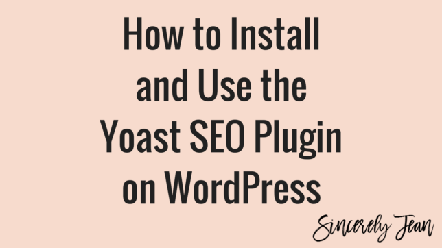 How to Install and Use the Yoast SEO Plugin on WordPress