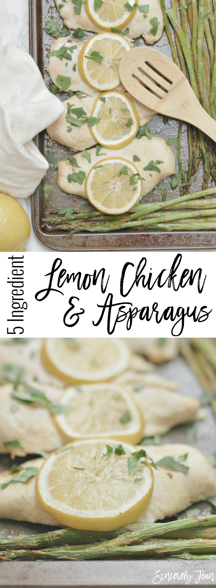 Lemon Chicken and Asparagus Dinner Recipe - Easy Chicken Dinner - Healthy Dinner Recipe - 5 Ingredient Dinner | www.SincerelyJean.com