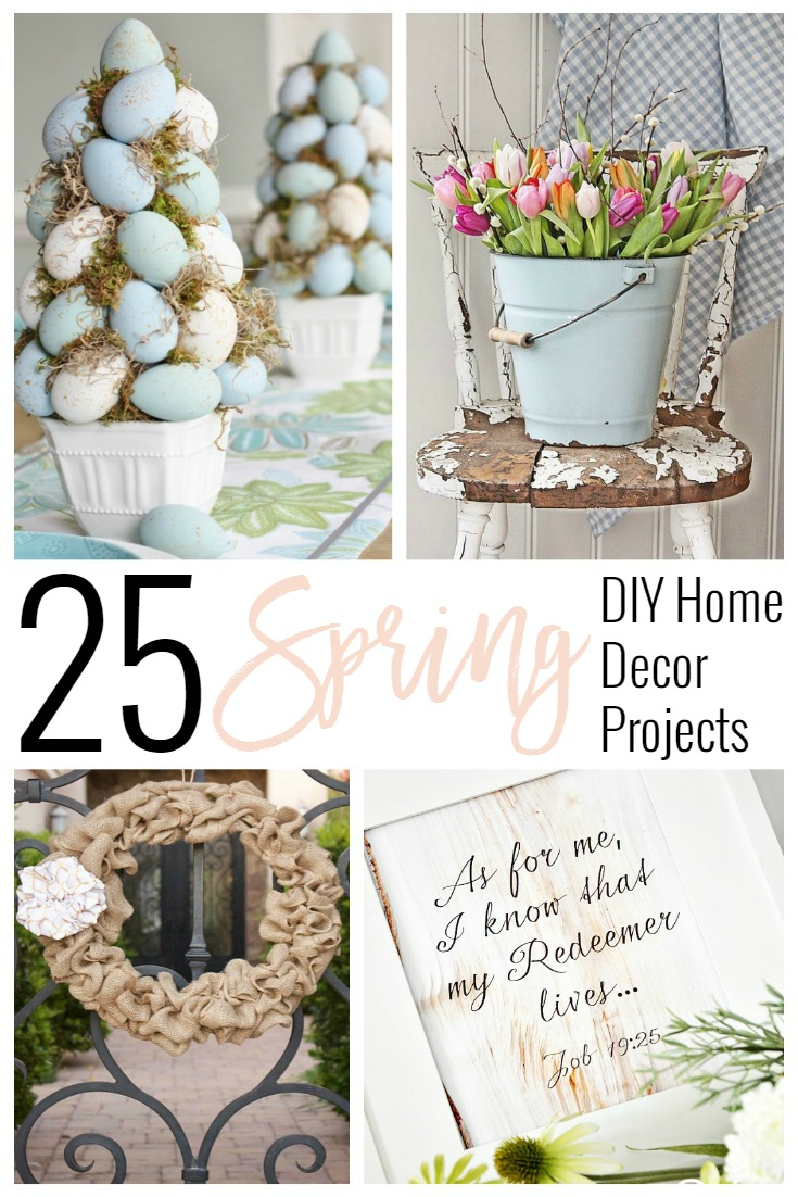 25 Spring Diy Home Decor Projects Sincerely Jean