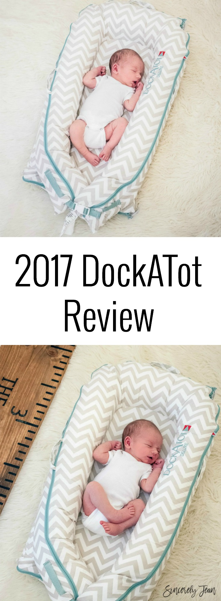 Dockatot baby products 2017 review by SincerelyJean.com